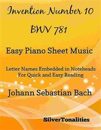 Cover Invention Number 10 BWV 781 Easy Piano Sheet Muisc