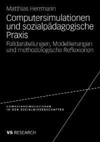 Cover Computersimulationen und sozialpädagogische Praxis
