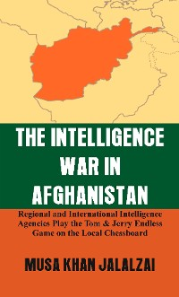 Cover The Intelligence War in Afghanistan