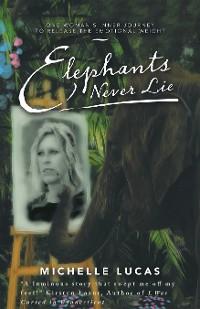 Cover Elephants Never Lie