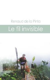 Cover Le fil invisible