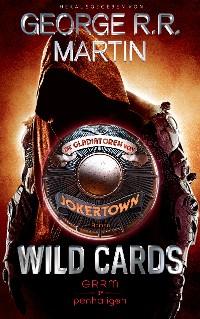 Cover Wild Cards - Die Gladiatoren von Jokertown