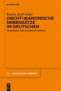 Cover (Nicht-)kanonische Nebensätze im Deutschen