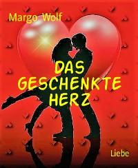 Cover Das geschenkte Herz