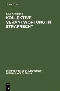 Cover Kollektive Verantwortung im Strafrecht