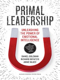 Cover Primal Leadership, With a New Preface by the Authors
