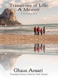 Cover Transience of Life: A Memoir