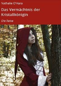 Cover Das Vermächtnis der Kristallkönigin