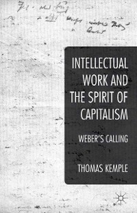 Cover Intellectual Work and the Spirit of Capitalism