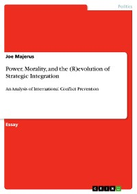 Cover Power, Morality, and the (R)evolution of Strategic Integration