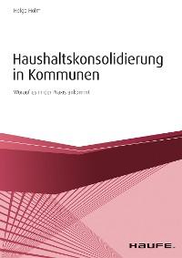 Cover Haushaltskonsolidierung in Kommunen