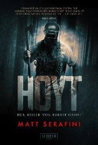 Cover HOYT - DER KILLER VON FOREST GROVE