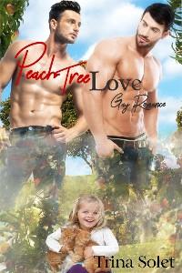 Cover Peach Tree Love (Gay Romance)