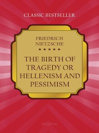 Cover The Birth of Tragedy, Or