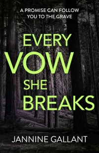 Cover Every Vow She Breaks: Who's Watching Now 3 (A gripping, suspenseful thriller)