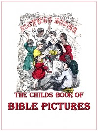 Cover The Child's Book of Bible Pictures