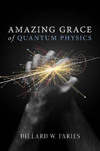 Cover Amazing Grace of Quantum Physics