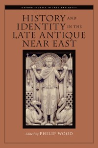 Cover History and Identity in the Late Antique Near East