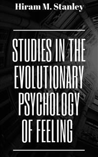 Cover Studies in the Evolutionary Psychology of Feeling