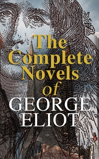 Cover The Complete Novels of George Eliot