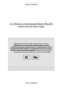Cover La riforma costituzionale Renzi-Boschi. Analisi critica del testo di legge