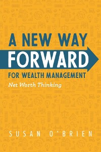 Cover A New Way Forward For Wealth Management
