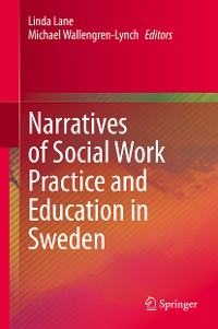 Cover Narratives of Social Work Practice and Education in Sweden