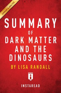 Cover Summary of Dark Matter and the Dinosaurs