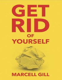 Cover Get Rid of Yourself
