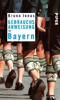 Cover Gebrauchsanweisung für Bayern