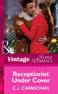 Cover Receptionist Under Cover (Mills & Boon Vintage Superromance) (The Fox & Fisher Detective Agency, Book 3)