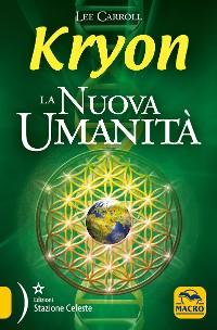 Cover Kryon - La Nuova Umanità