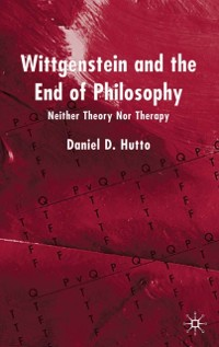 Cover Wittgenstein and the End of Philosophy