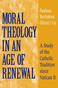 Cover Moral Theology in an Age of Renewal