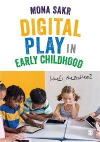 Cover Digital Play in Early Childhood