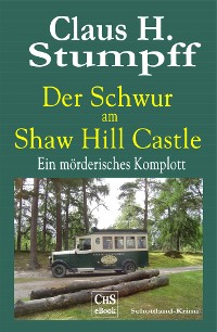 Cover DER  SCHWUR  AM SHAW  HILL  CASTLE