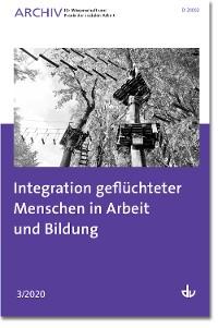Cover Integration geflüchteter Menschen in Arbeit und Bildung