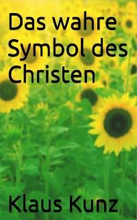 Cover Das wahre Symbol des Christen