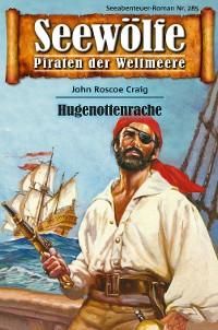Cover Seewölfe - Piraten der Weltmeere 285