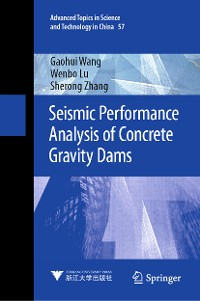 Cover Seismic Performance Analysis of Concrete Gravity Dams