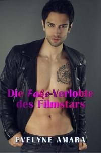Cover Die Fake-Verlobte des Filmstars