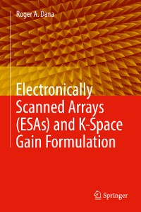 Cover Electronically Scanned Arrays (ESAs) and K-Space Gain Formulation