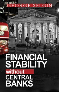 Cover Financial Stability without Central Banks