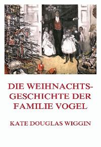 Cover Die Weihnachtsgeschichte der Familie Vogel