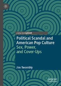 Cover Political Scandal and American Pop Culture