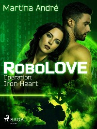 Cover RoboLOVE #1 - Operation: Iron Heart