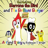 Cover Barrone the Bird and the Brilliant Burger