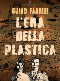 Cover L'Era della Plastica