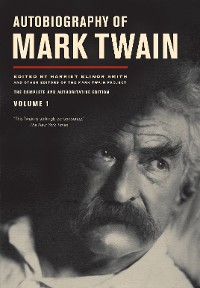 Cover Autobiography of Mark Twain, Volume 1