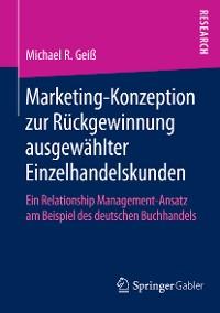 Cover Marketing‐Konzeption zur Rückgewinnung ausgewählter Einzelhandelskunden